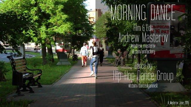 MORNING DANCE (Andrew Masterov) | 2015